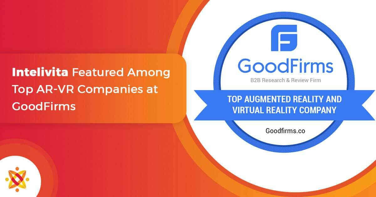 Intelivita Featured Among Top AR VR App Development Companies at GoodFirms